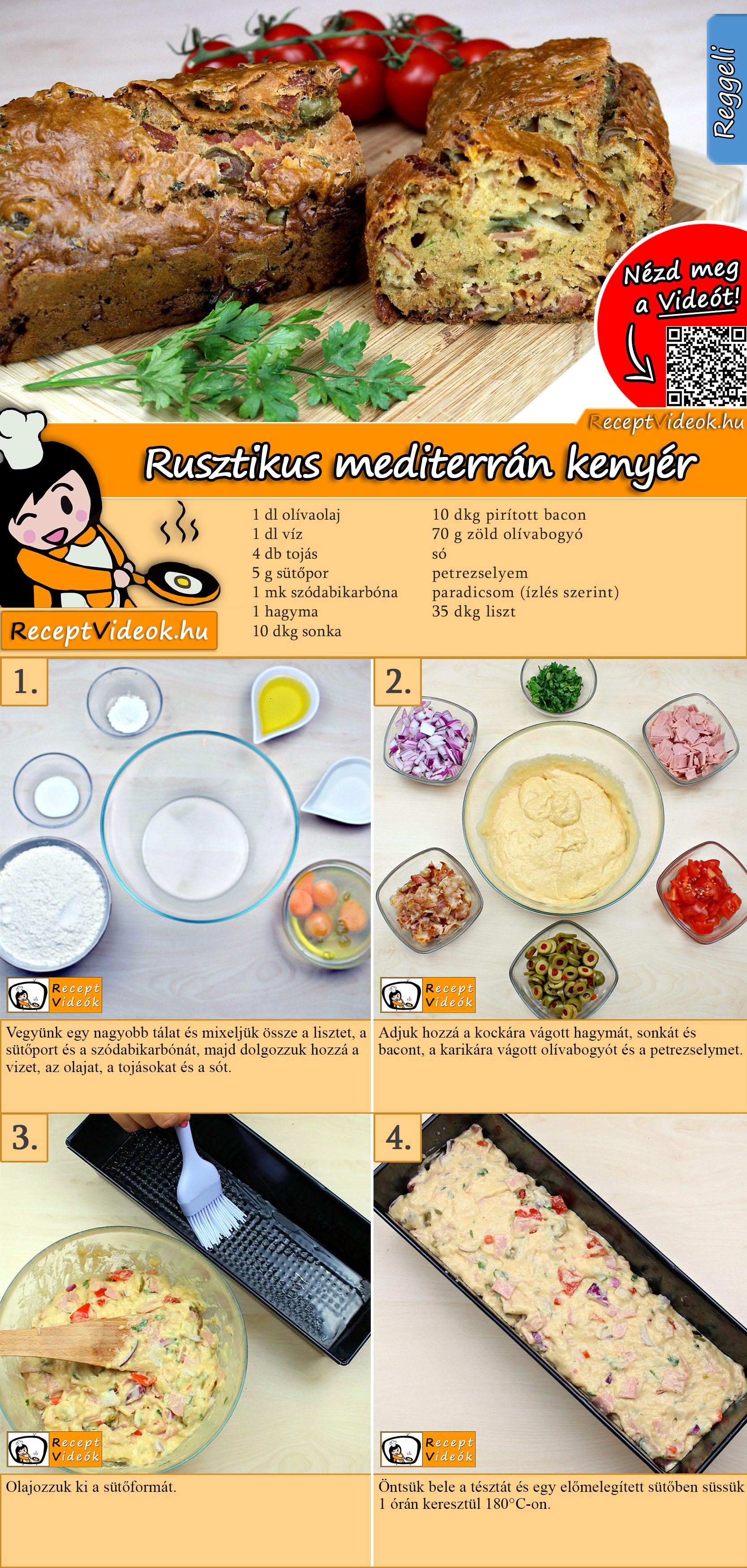 Rusztikus mediterrán kenyér recept elkészítése videóval