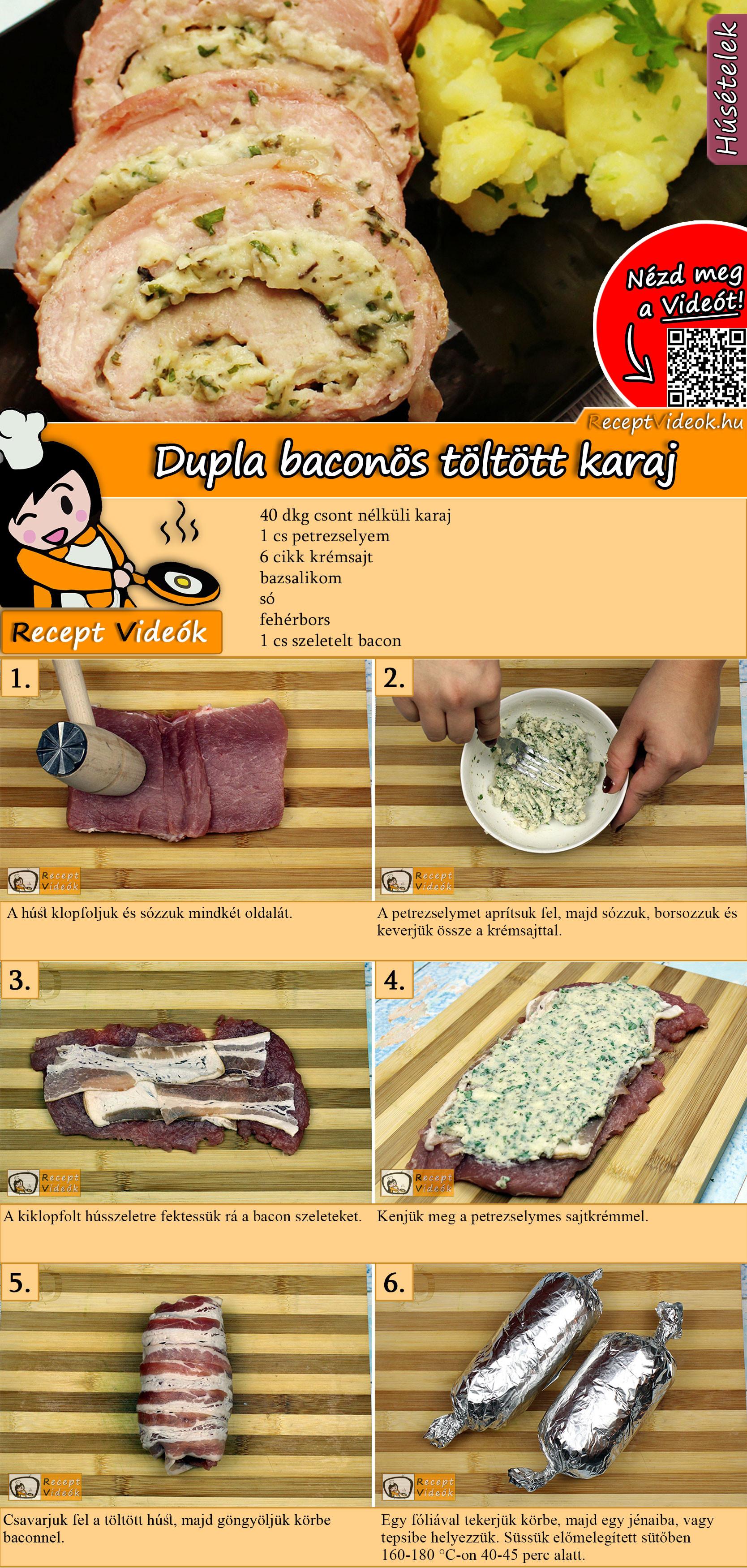 Dupla baconös töltött karaj recept elkészítése videóval