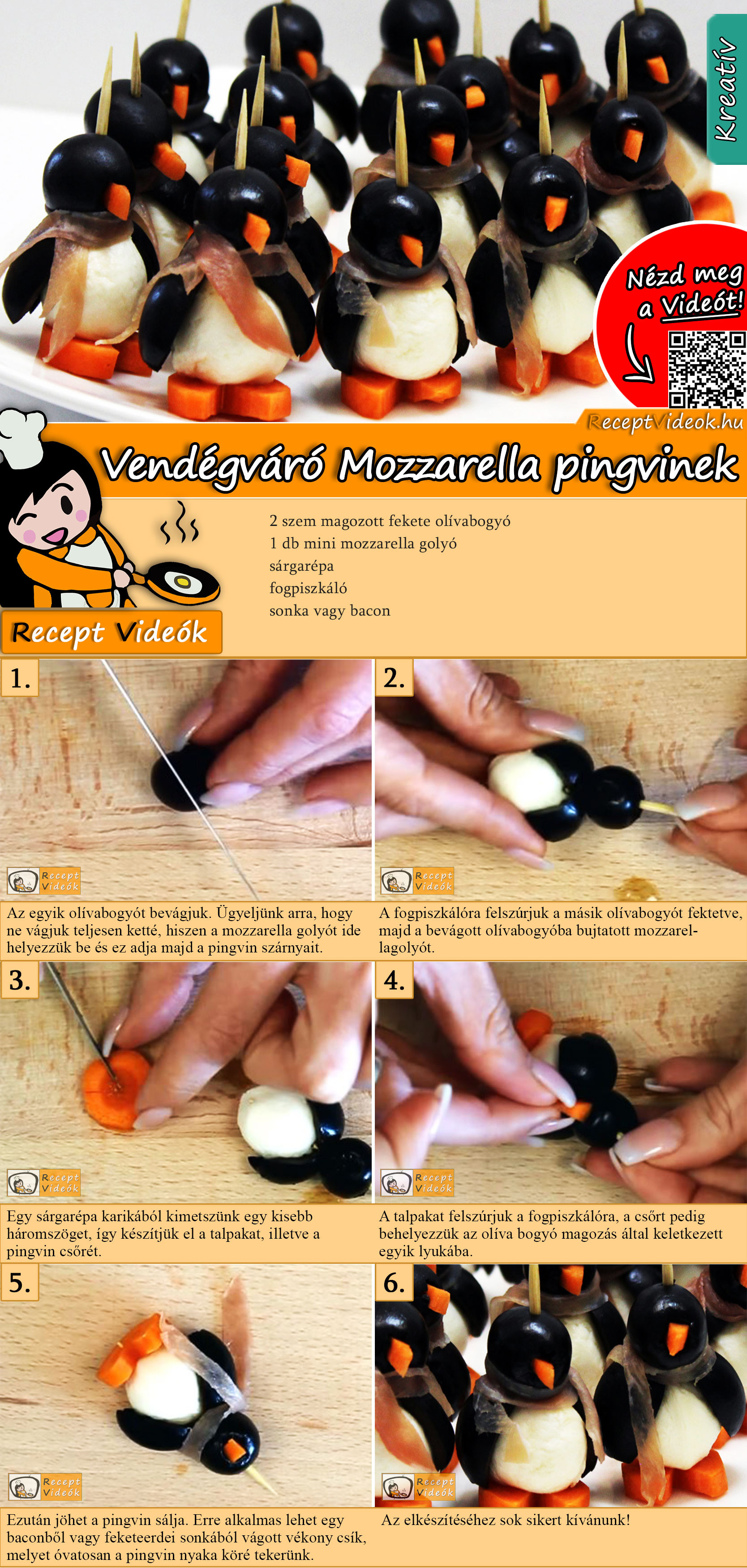 Vendégváró Mozzarella pingvinek recept elkészítése videóval
