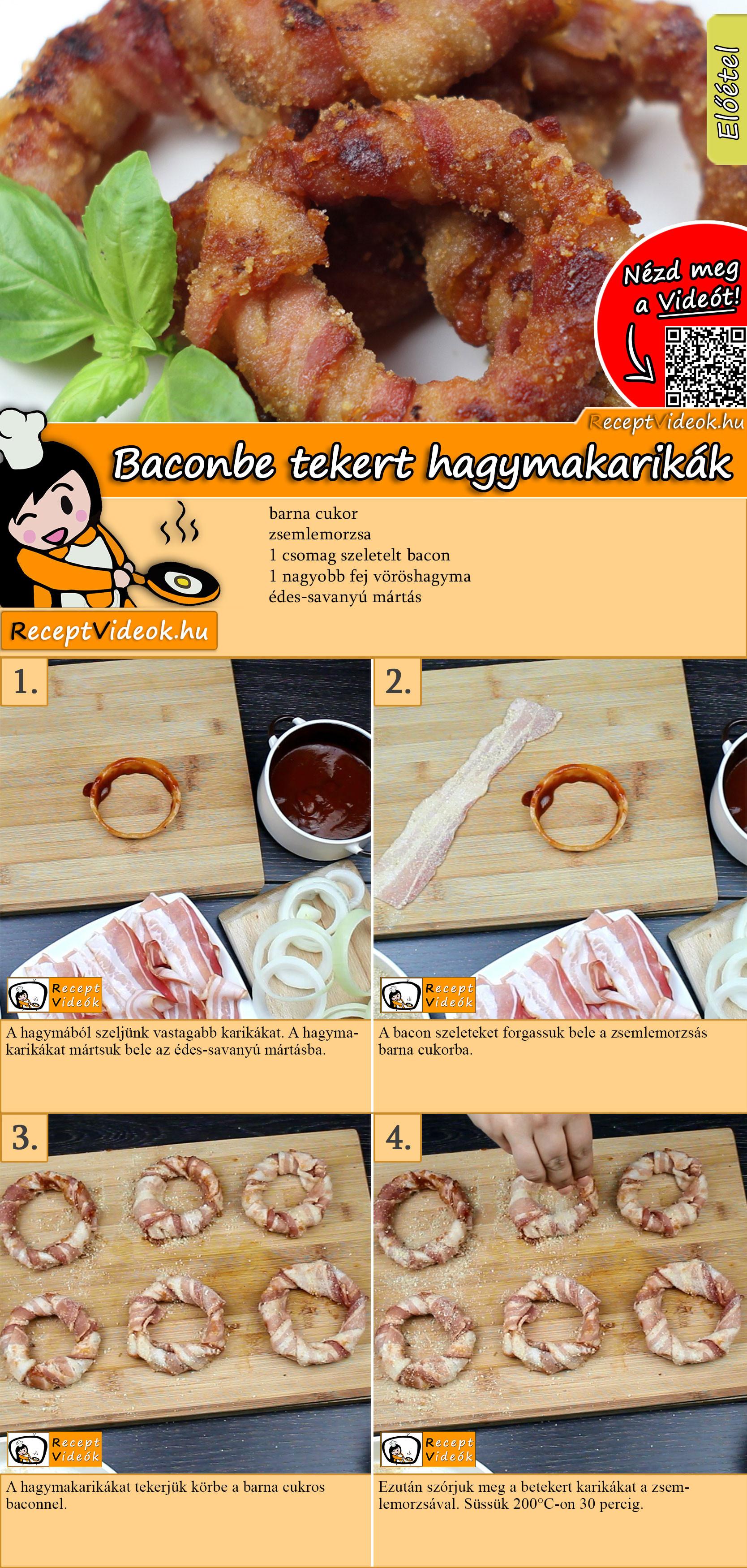 Baconba tekert hagymakarikák recept elkészítése videóval