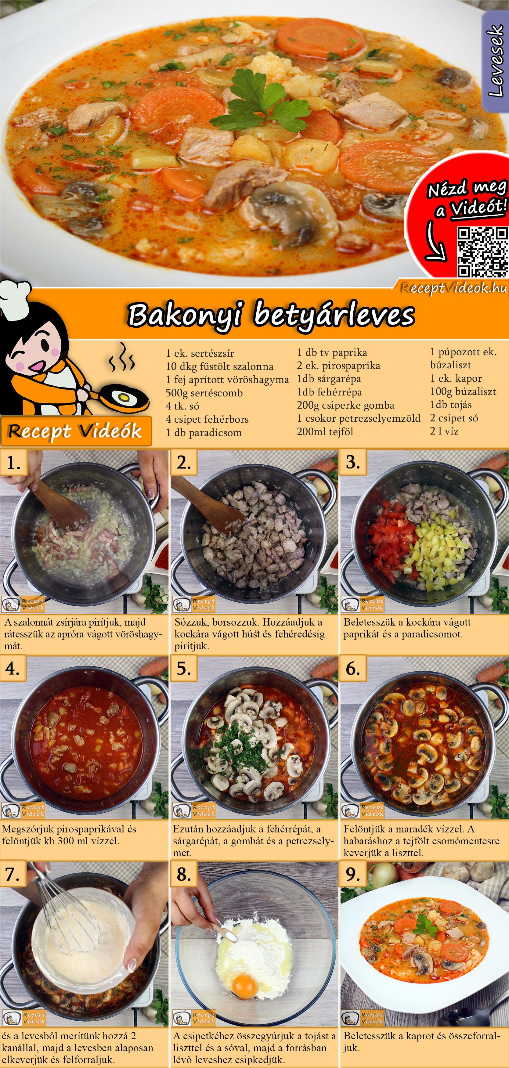 Bakonyi betyárleves recept elkészítése videóval