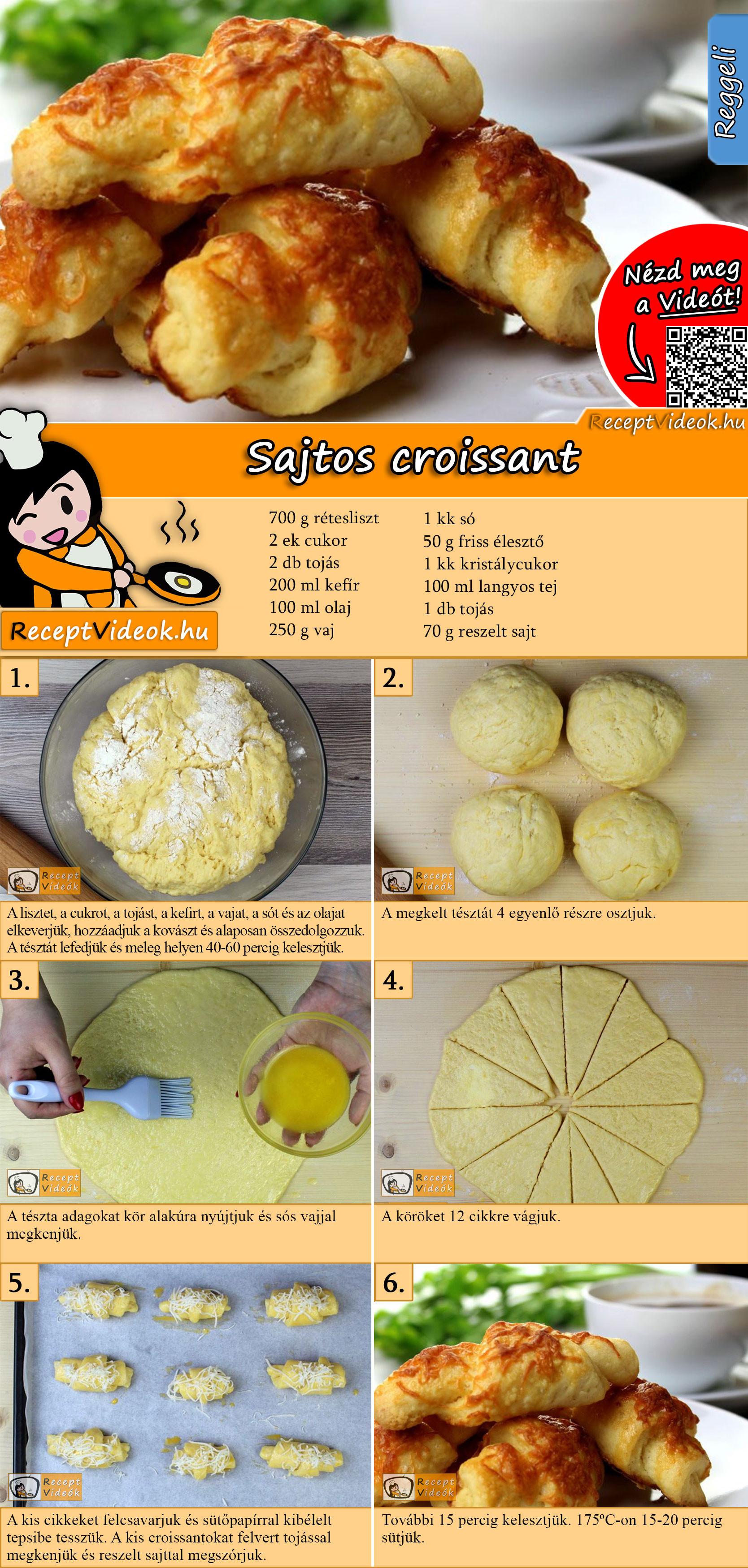 Sajtos croissant recept elkészítése videóval