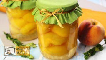Őszibarackbefőtt recept, őszibarackbefőtt elkészítése - Recept Videók
