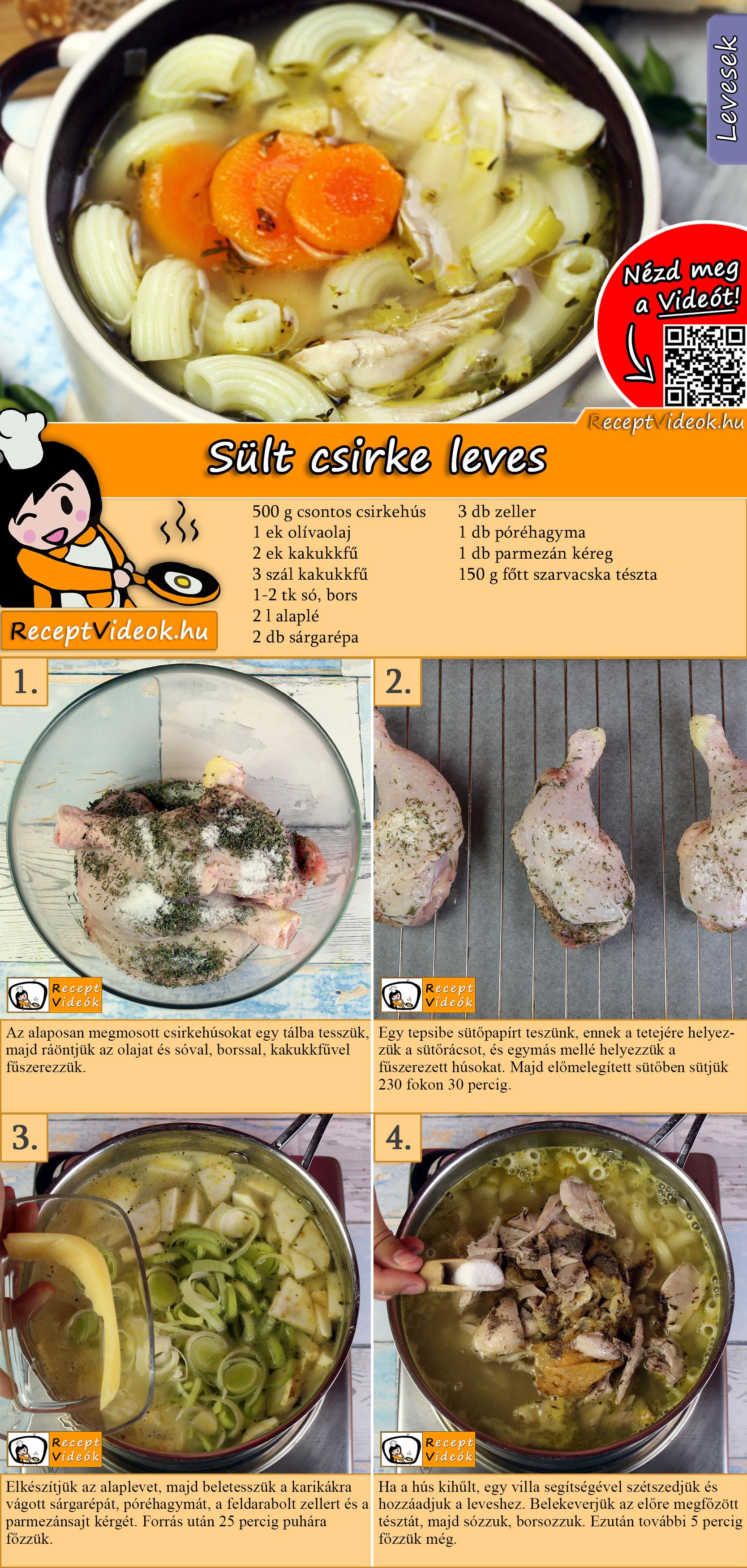 Sült csirke leves recept elkészítése videóval