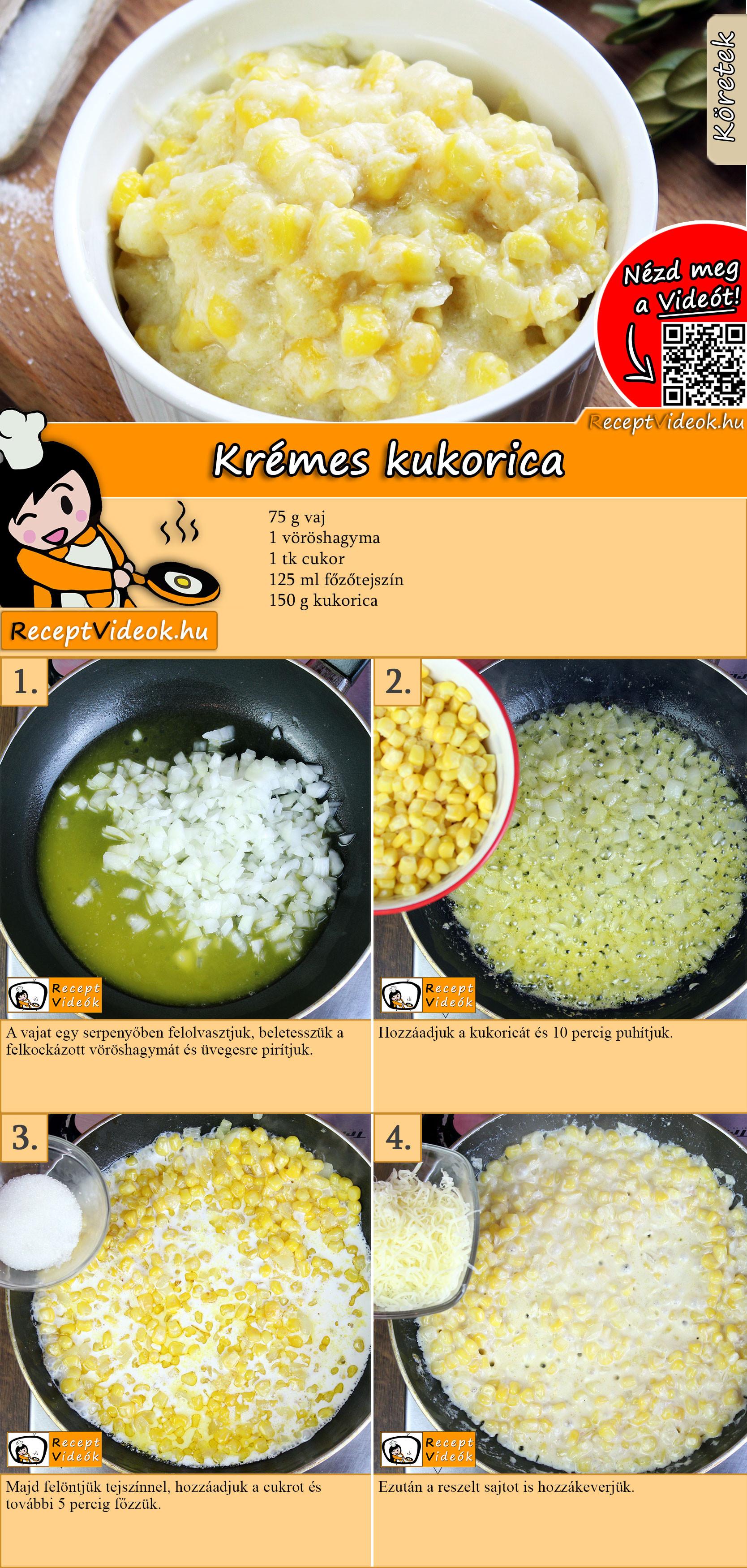 Krémes kukorica recept elkészítése videóval