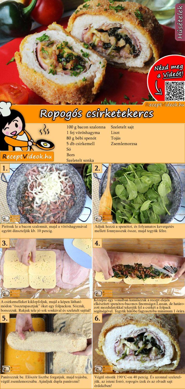 Ropogós csirketekercs recept elkészítése videóval