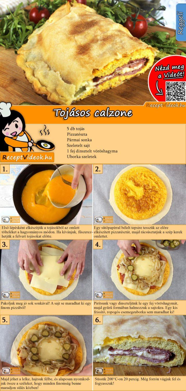 Tojásos calzone recept elkészítése videóval