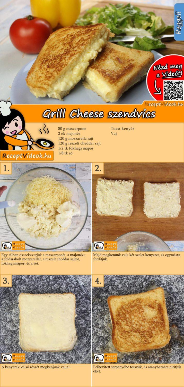 Grill Cheese szendvics recept elkészítése videóval