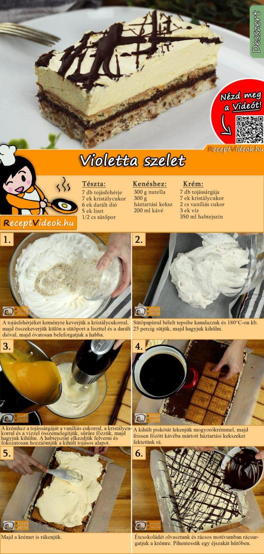 Violetta szelet recept elkészítése videóval