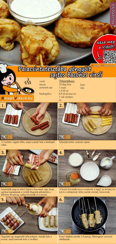 Palacsinta tésztába göngyölt sajtos baconos virsli recept elkészítése videóval