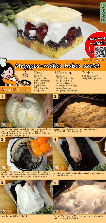 Meggyes-mákos habos szelet recept elkészítése videóval