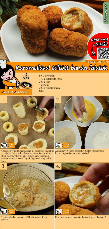 Karamellával töltött banán falatok recept elkészítése videóval